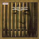 Anthony Newman Bach: Great Works For Organ - Toccatas And Fugues