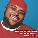 Ruben Studdard Flying Without Wings/Superstar