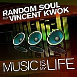 Vincent Kwok Music Is My Life