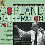 Aaron Copland A Copland Celebration, Vol. II