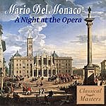 Mario Del Monaco A Night At The Opera