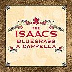 The Isaacs A Cappella