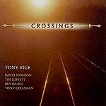 Tony Rice Crossings