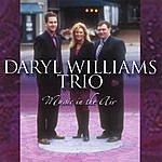 Daryl Williams Trio Music In The Air