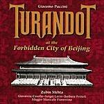 Zubin Mehta Puccini: Turandot In The Forbidden City