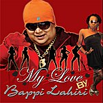 Bappi Lahiri My Love