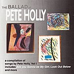 Pete Holly The Ballad Of Pete Holly