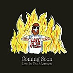 Coming Soon Love In The Afternoon