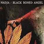 Nadja Nadja/Black Boned Angel