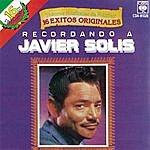 Javier Solís Recordando A...