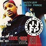 DJ Jazzy Jeff & The Fresh Prince Code Red
