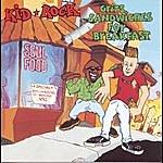 Kid Rock Grits Sandwiches For Breakfast