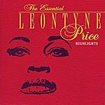 Leontyne Price The Essential Leontyne Price/Highlights
