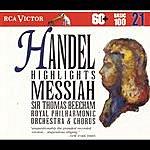 Sir Thomas Beecham Händel: Messiah - Highlights