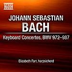 Elizabeth Farr Bach, J.S.: Keyboard Concertos, BWV 972-987 (Farr)