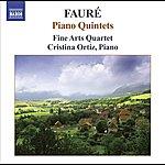 Fine Arts Quartet Faure, G.: Piano Quintets (Ortiz, Fine Arts Quartet)