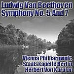 Wiener Philharmoniker Ludwig Van Beethoven: Symphony Nos. 5 & 7