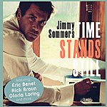 Jimmy Sommers Time Stands Still
