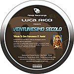 Luca Ricci Tribute To San Francesco D' Assisi Remixes
