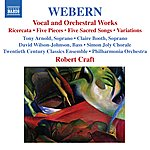 Robert Craft Webern, A.: Vocal And Orchestral Works - 5 Pieces/5 Sacred Songs/Variations/Bach-Musical Offering: Ricercar (Craft) (Webern, Vol. 2)