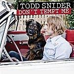 Todd Snider Don't Tempt Me (Single)