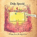 Duke Special Songs From The Deep Forest (Special Edition)