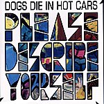 Dogs Die In Hot Cars Please Describe Yourself