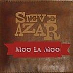 Steve Azar Moo La Loo