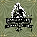 Dave Alvin Dave Alvin And The Guilty Women