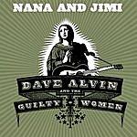 Dave Alvin Nana And Jimi (Single)