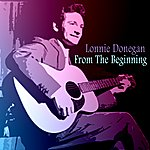 Lonnie Donegan From The Beginning