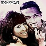 Ike & Tina Turner Good Times