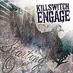 Killswitch Engage Starting Over (Single)