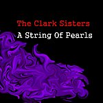 The Clark Sisters A String Of Pearls