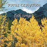 Paul Clayton Folk Songs