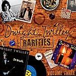 Dwight Twilley Rarities, Volume 3