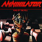 Annihilator King Of The Kill
