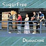 Sugar Free Dramachine