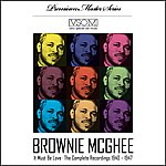 Brownie McGhee It Must Be Love - The Complete Recordings 1940 - 1947