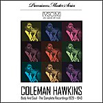 Coleman Hawkins Body And Soul - The Complete Recordings 1929 - 1943