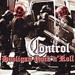 Control Hooligan Rock 'N' Roll