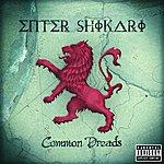 Enter Shikari Common Dreads (Parental Advisory)