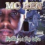 MC Ren Ruthless For Life