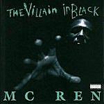 MC Ren The Villain In Black