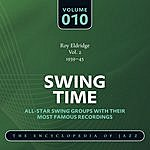 Roy Eldridge Swing Time - The World's Greatest Jazz Collection 1933-1957: Vol. 10
