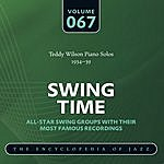 Teddy Wilson Swing Time - The World's Greatest Jazz Collection 1933-1957: Vol. 67