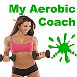 "Allstars My Aerobic Coach (Fitness, Cardio & Aerobic Session) ""Even 32 Counts"""