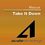 Nacca Take It Down