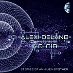 Alexi Delano Stories Of An Alien Brother