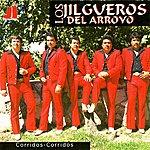 Los Jilgueros Del Arroyo Corridos - Corridos